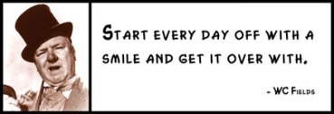 start-every-day-off-with-a-smile-and-get-it-over-with-4