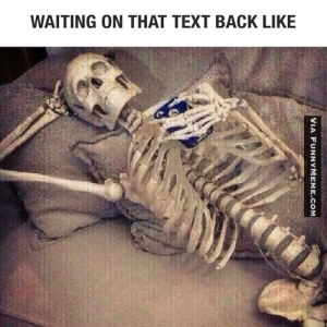 funny-memes-waiting-on-that-text-back-like
